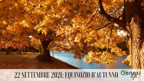 Equinozio d'autunno: salutiamo l'estate e diamo il benvenuto all'autunno!